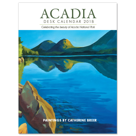 Acadia Desk Calendar 2018 by catherine breer