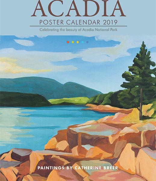Catherine Breer 2019 Acadia Poster Calendar