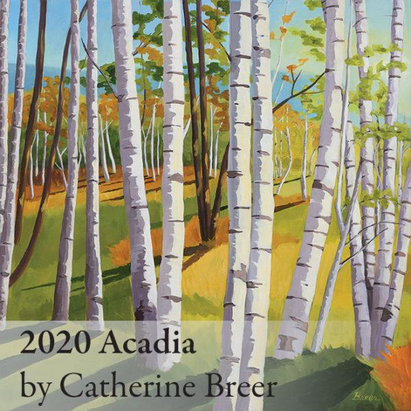 2020 Catherine Breer Acadia Calendar