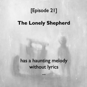 Episode #21: The Lonely Shepherd I (top) 12x12