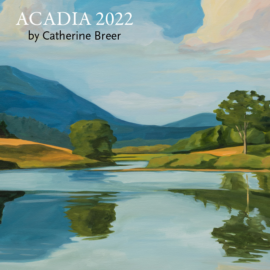 2022 Catherine Breer Acadia Calendar